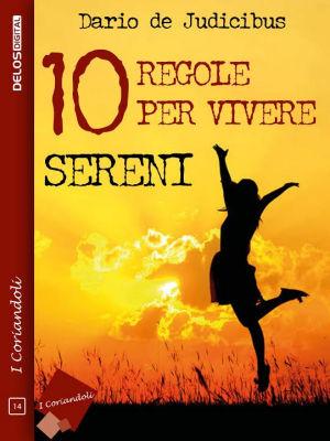 10 regole per vivere sereni